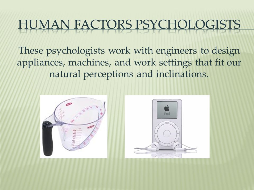 Human factors Psychologists