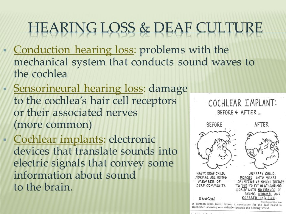 HEARING LOSS & DEAF CULTURE