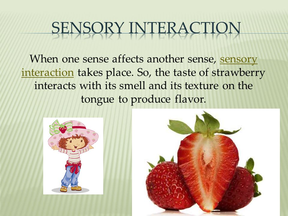 Sensory Interaction
