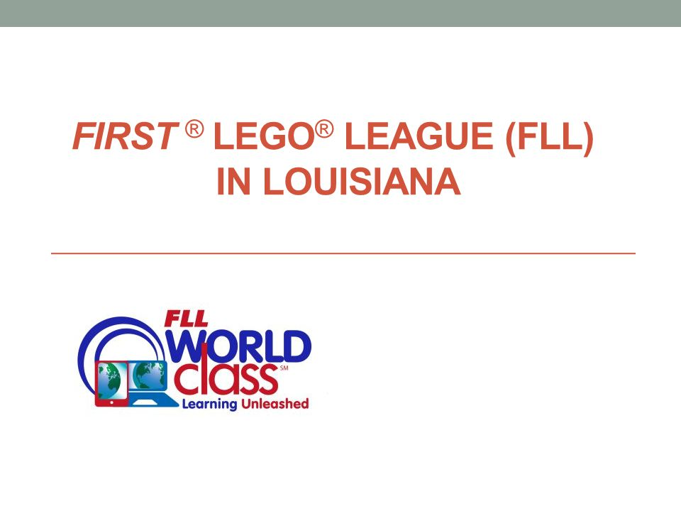 FIRST ® LEGO® League (FLL) in Louisiana