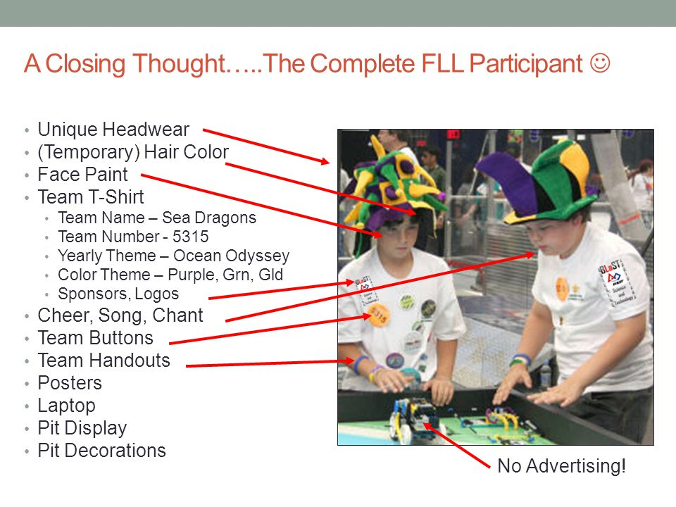 A Closing Thought…..The Complete FLL Participant 