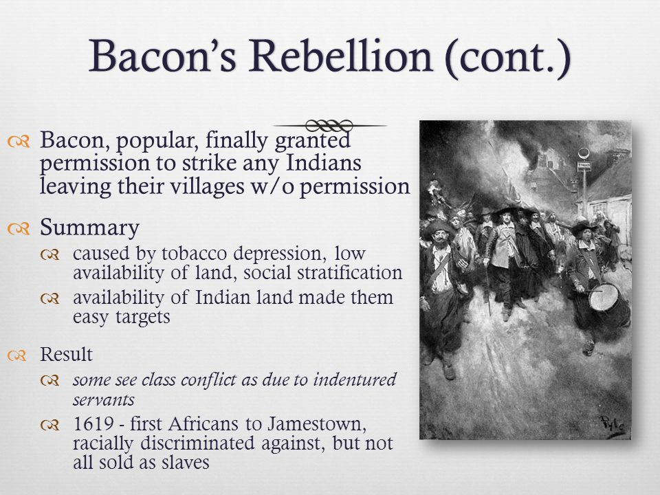 Bacon's Rebellion (cont.)