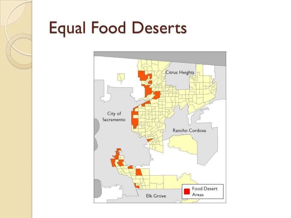 Equal Food Deserts Citrus Heights City of Sacramento Rancho Cordova