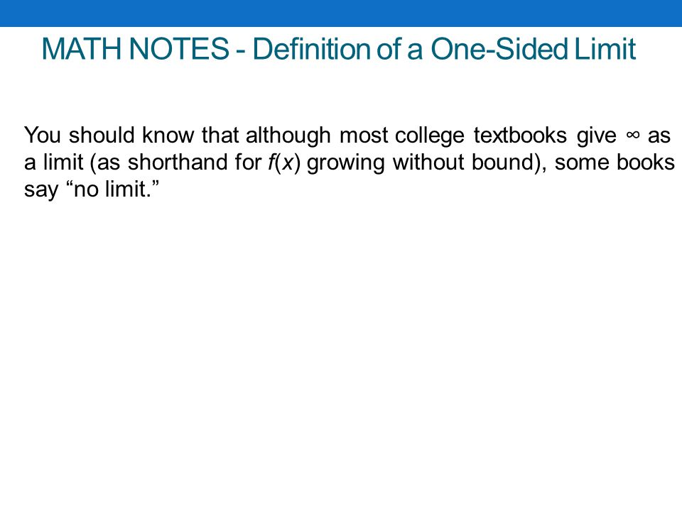MATH NOTES - Definition of a One-Sided Limit