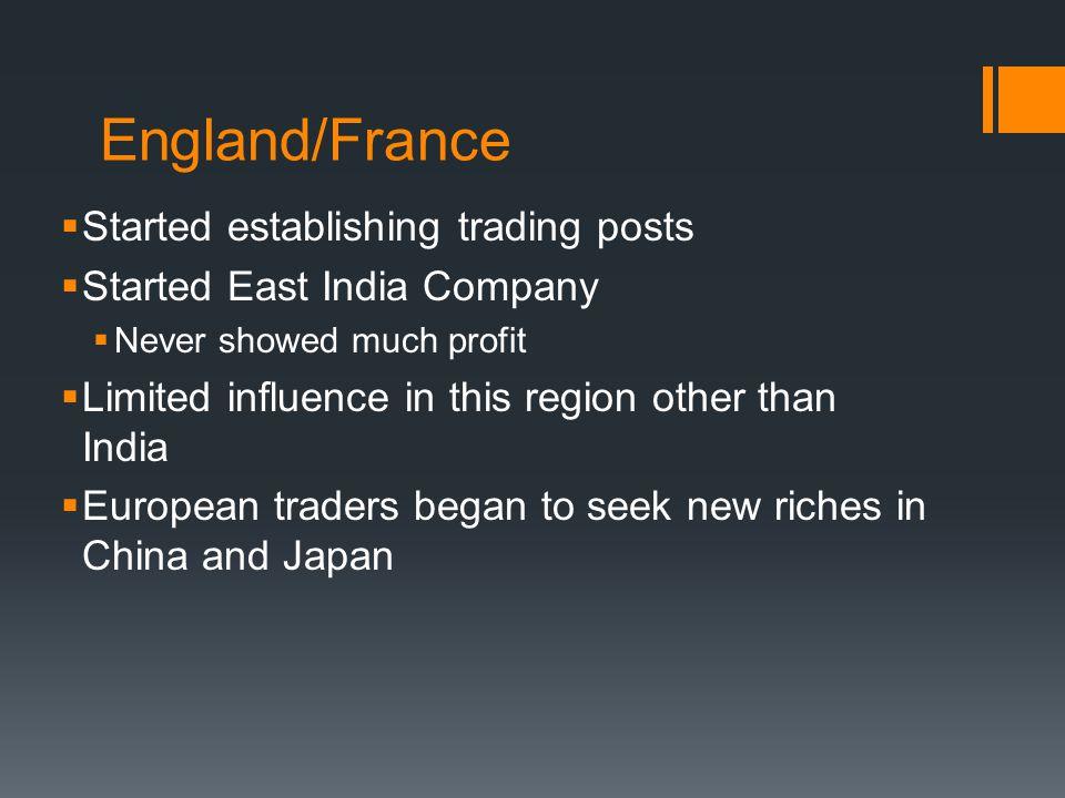 England/France Started establishing trading posts
