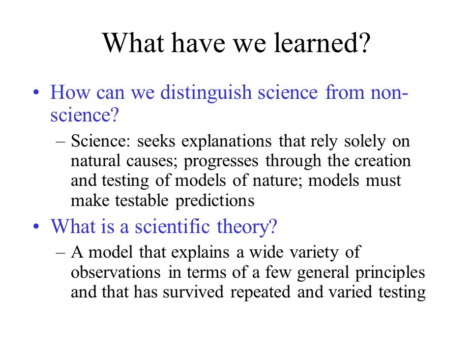 What have we learned How can we distinguish science from non-science