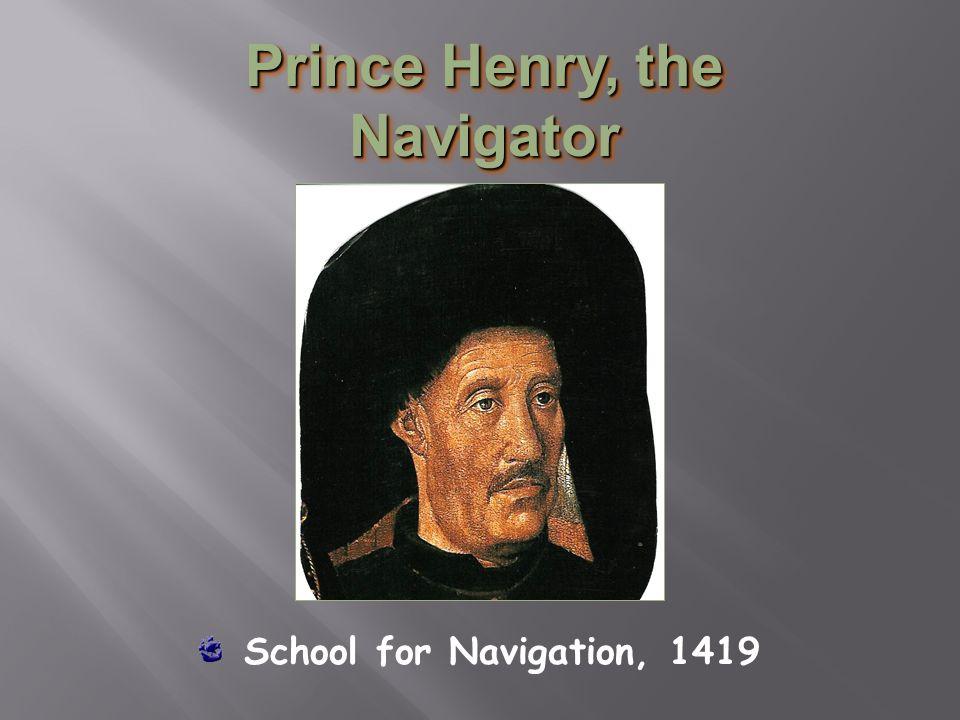 Prince Henry, the Navigator