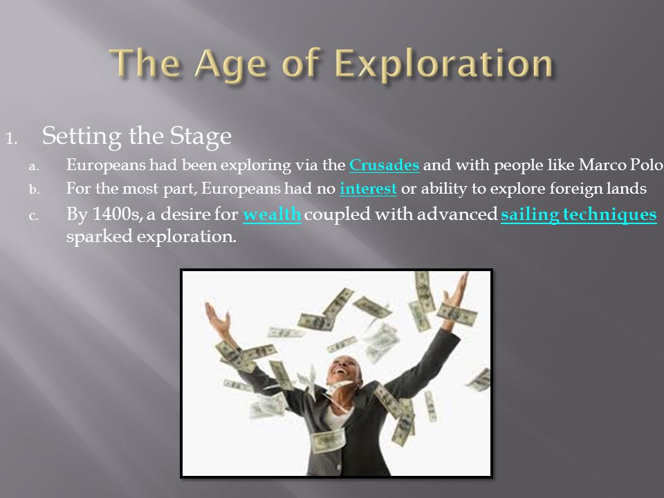 The Age of Exploration Setting the Stage