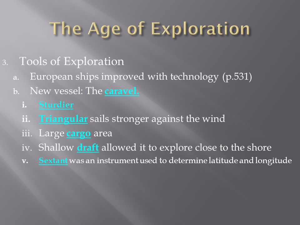 The Age of Exploration Tools of Exploration