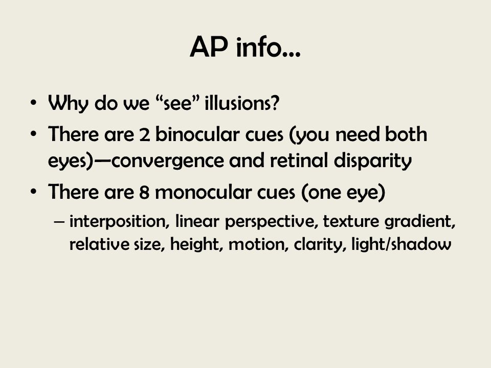 AP info… Why do we see illusions