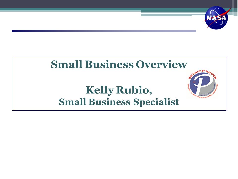 Small Business Overview Small Business Specialist