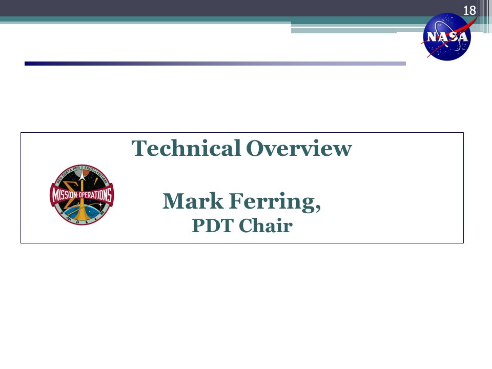 Technical Overview Mark Ferring,