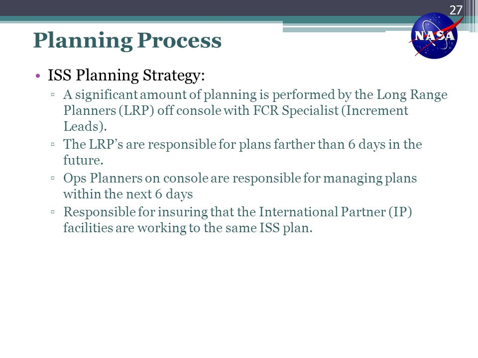 Planning Process ISS Planning Strategy: