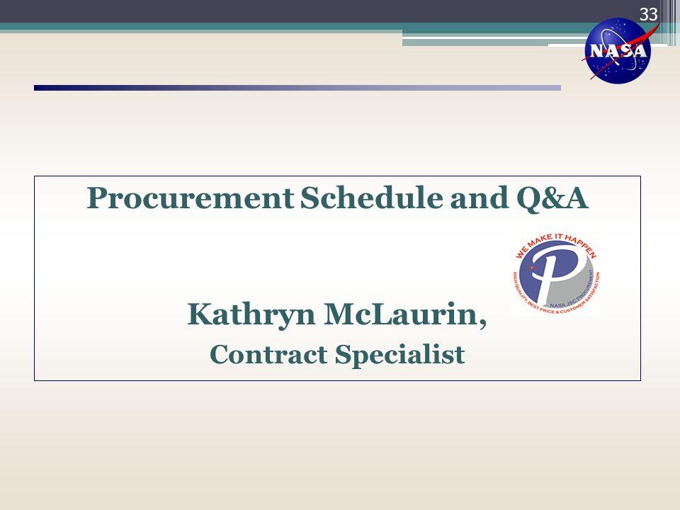 Procurement Schedule and Q&A