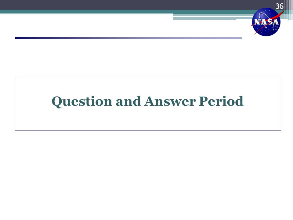 Question and Answer Period