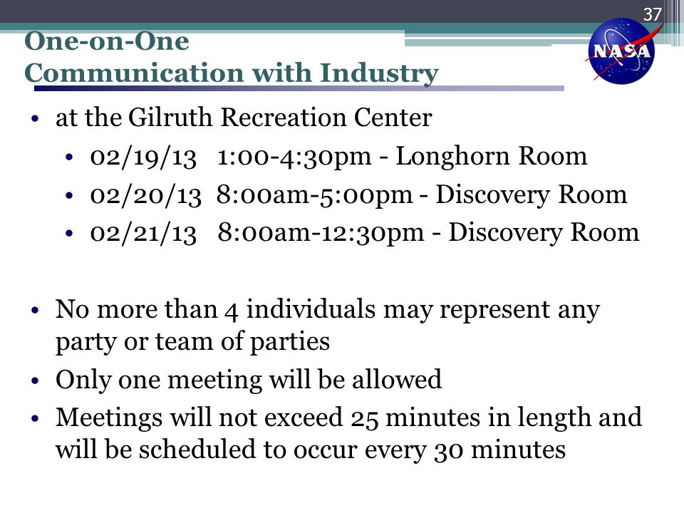 One-on-One Communication with Industry. at the Gilruth Recreation Center. 02/19/13 1:00-4:30pm - Longhorn Room.