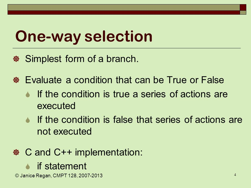 Two-way selection C and C++ implementation: