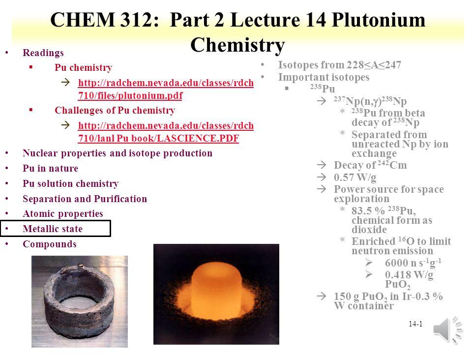 CHEM 312: Part 2 Lecture 14 Plutonium Chemistry