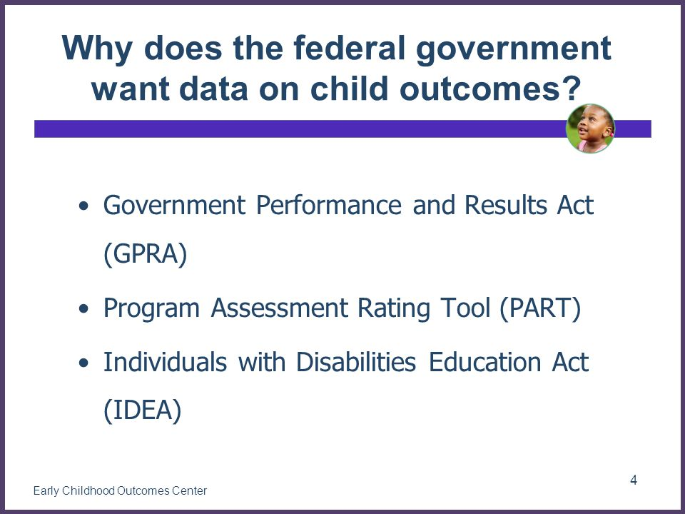 Why does the federal government want data on child outcomes