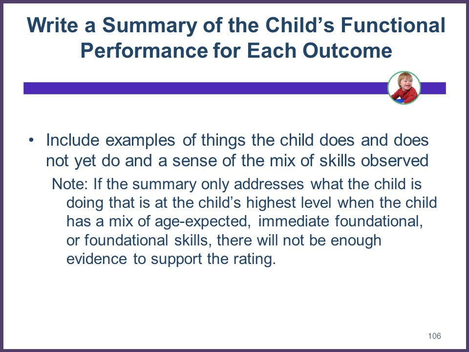 Write a Summary of the Child's Functional Performance for Each Outcome