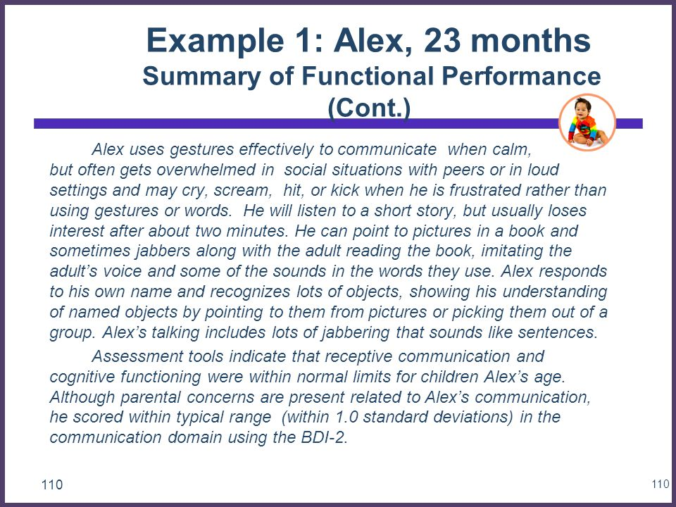 Example 1: Alex, 23 months Summary of Functional Performance (Cont.)