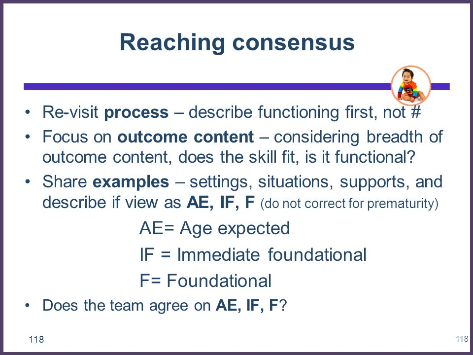 Reaching consensus AE= Age expected IF = Immediate foundational