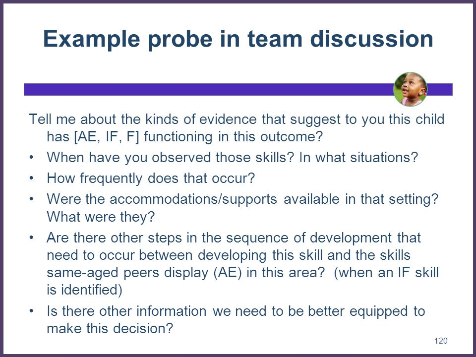 Example probe in team discussion