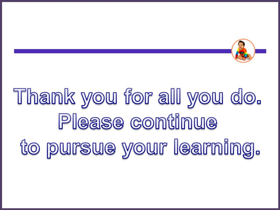 to pursue your learning.