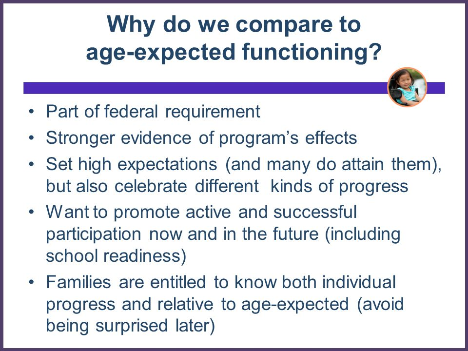 Why do we compare to age-expected functioning
