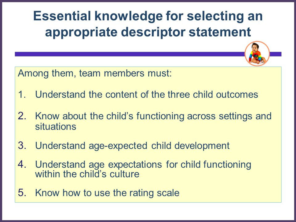 Essential knowledge for selecting an appropriate descriptor statement