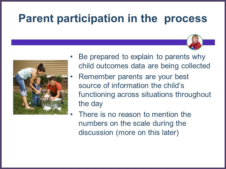 Parent participation in the process