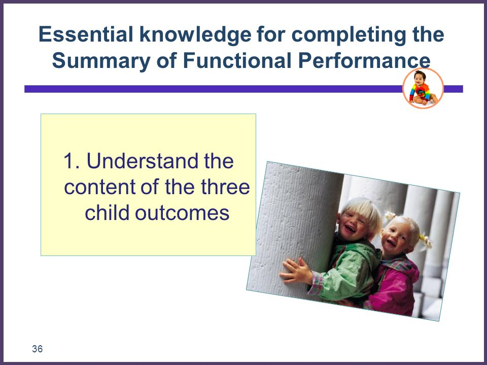 1. Understand the content of the three child outcomes