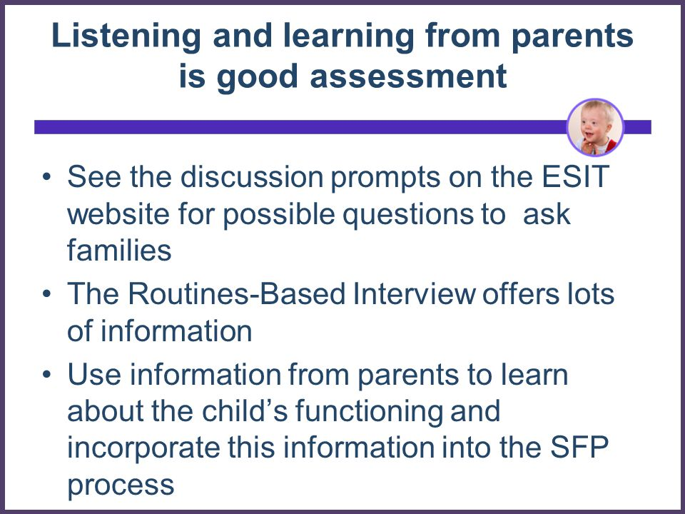 Listening and learning from parents is good assessment