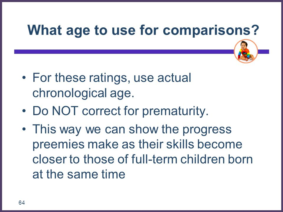 What age to use for comparisons