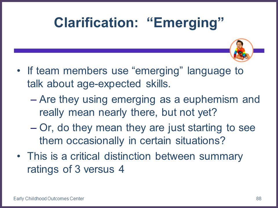 Clarification: Emerging