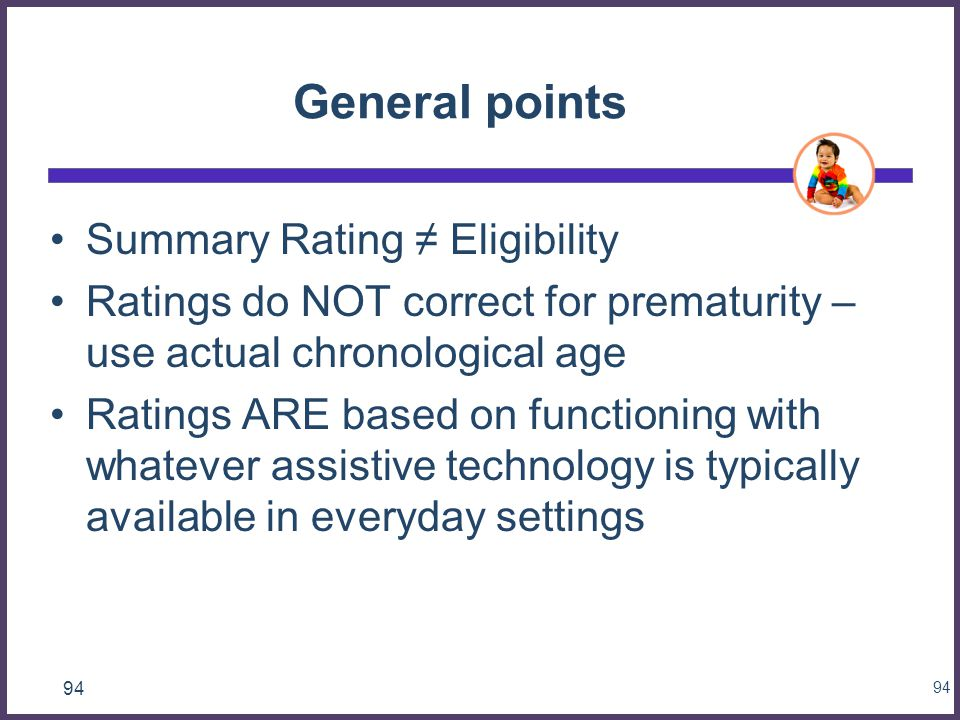General points Summary Rating ≠ Eligibility