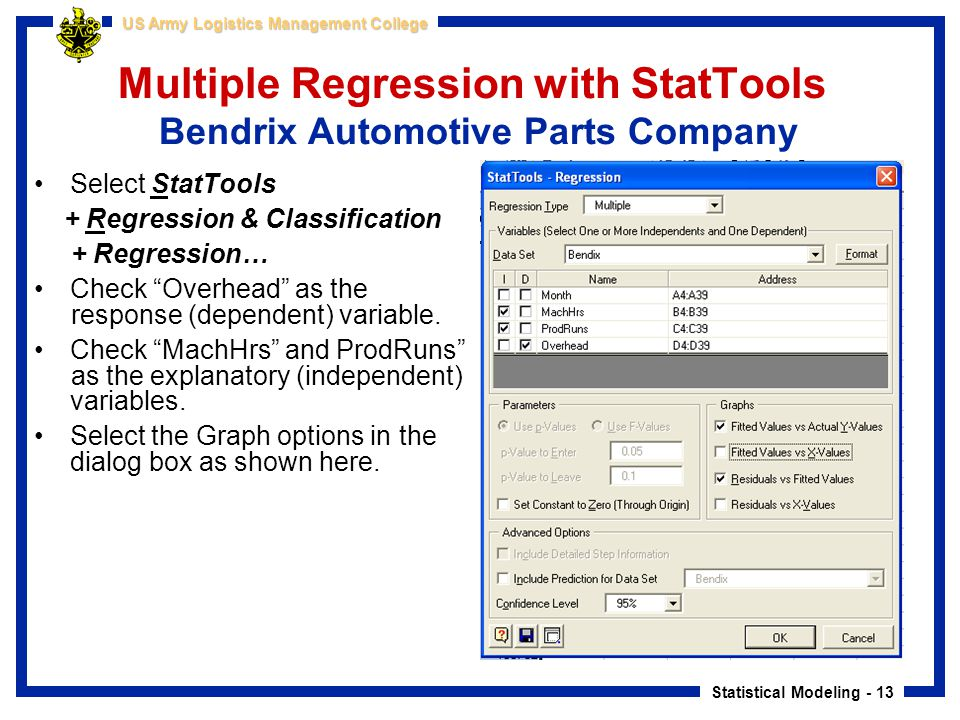 Multiple Regression with StatTools Bendrix Automotive Parts Company