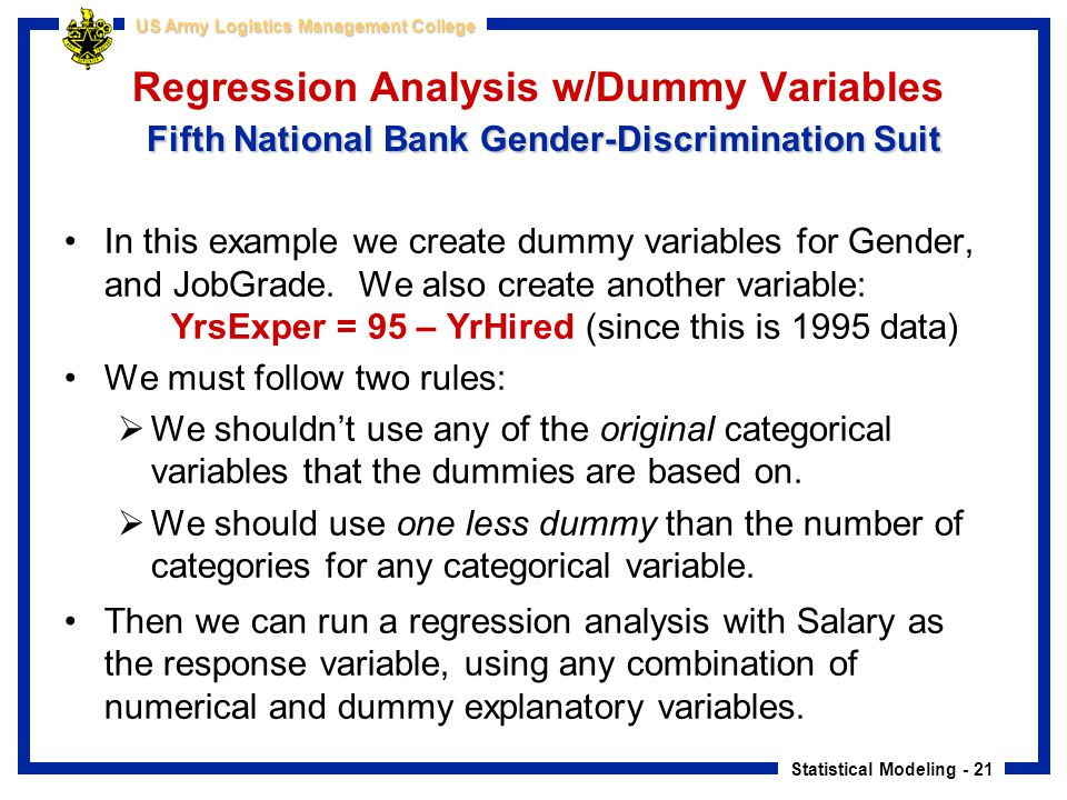 Regression Analysis w/Dummy Variables Fifth National Bank Gender-Discrimination Suit