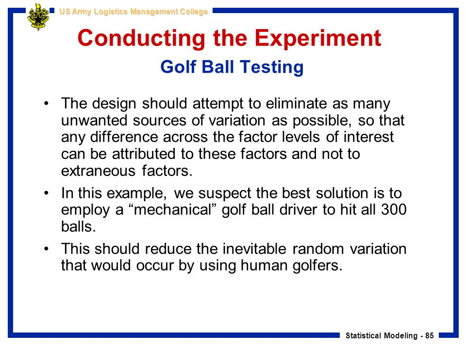 Conducting the Experiment Golf Ball Testing