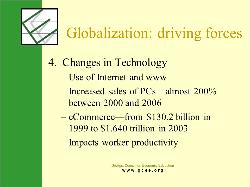 Globalization: driving forces