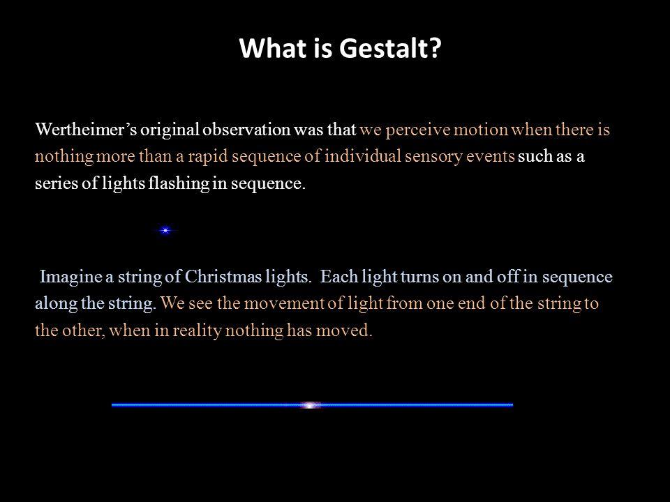 What is Gestalt