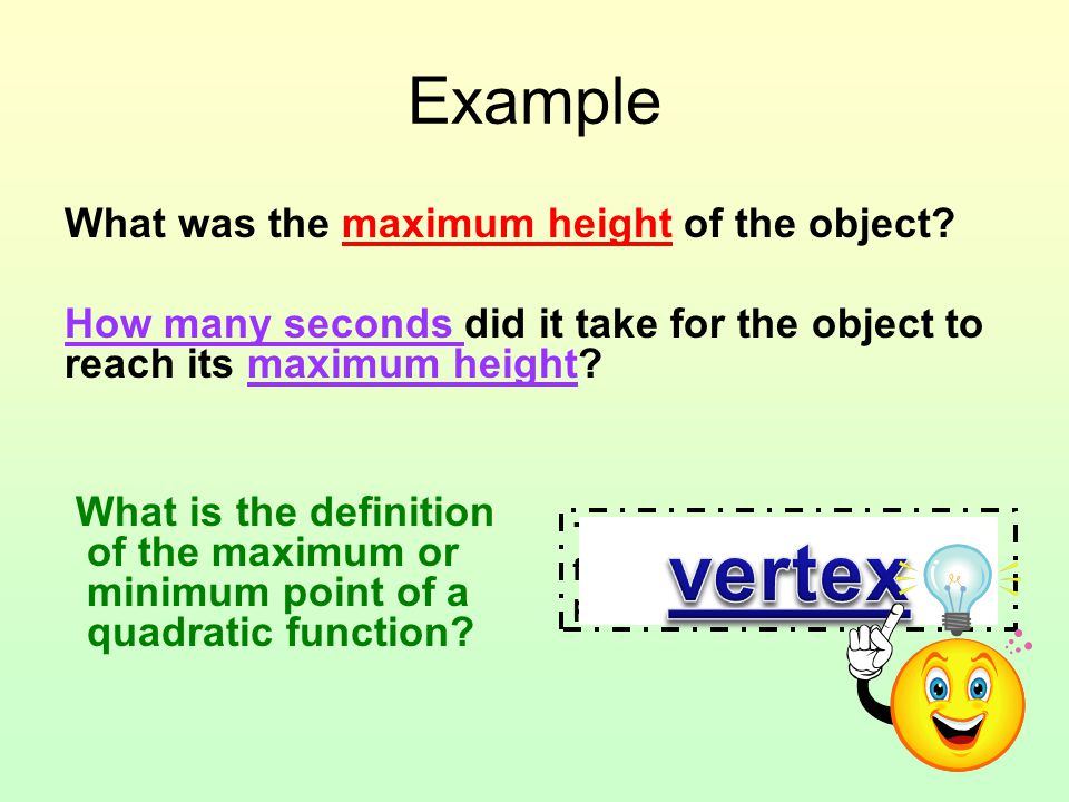 vertex Example What was the maximum height of the object