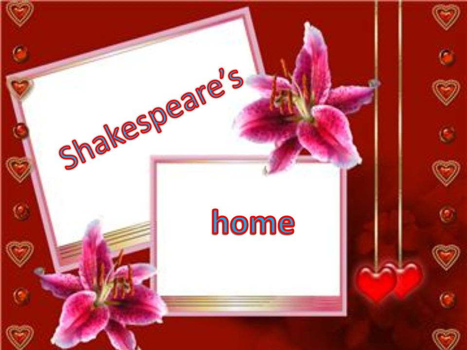 Shakespeare's home