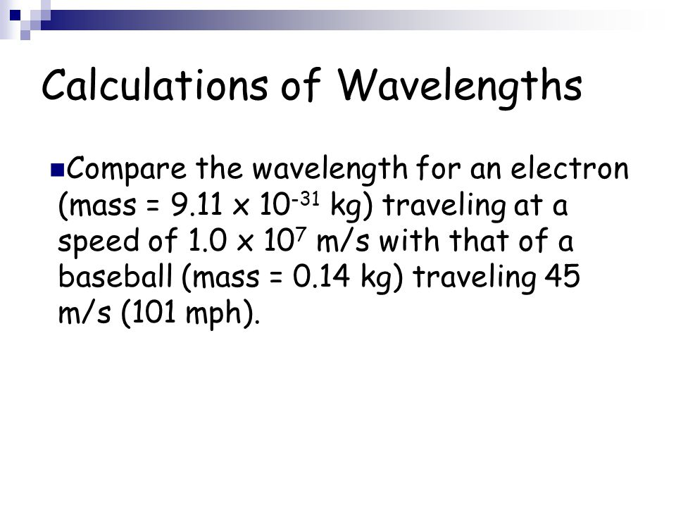 Calculations of Wavelengths