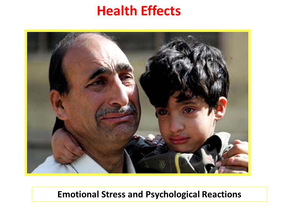 Emotional Stress and Psychological Reactions