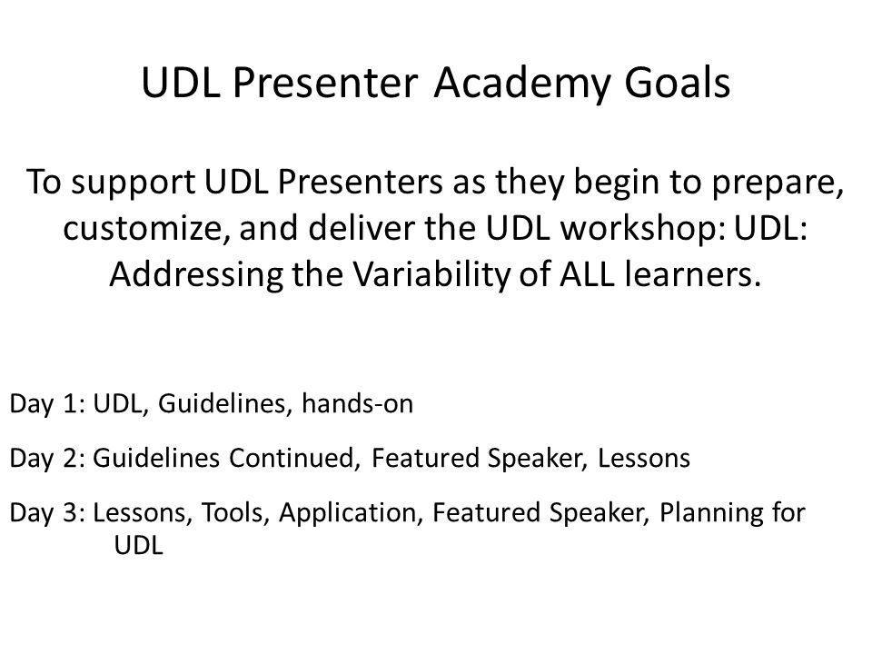 UDL Presenter Academy Goals