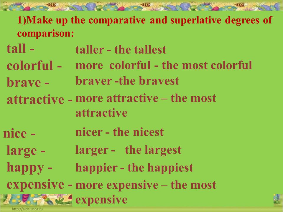 tall - colorful - brave - attractive - nice - large - happy -