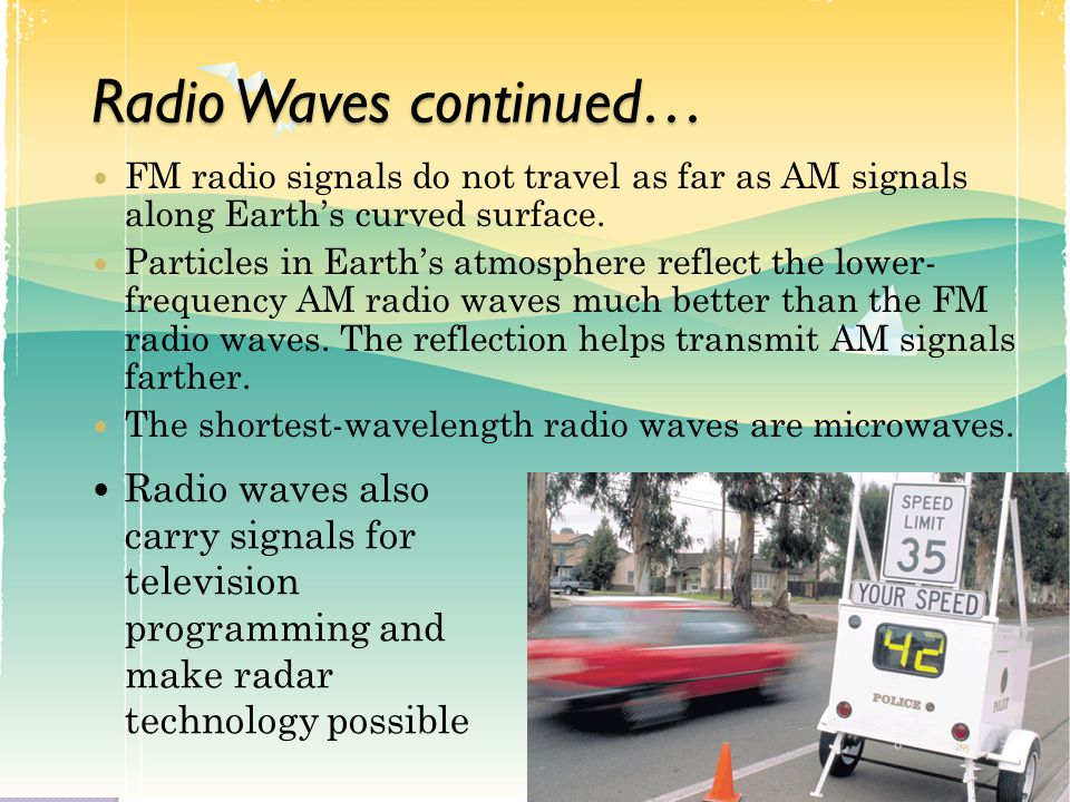 Radio Waves continued…