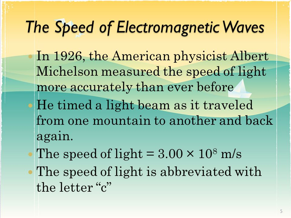 The Speed of Electromagnetic Waves