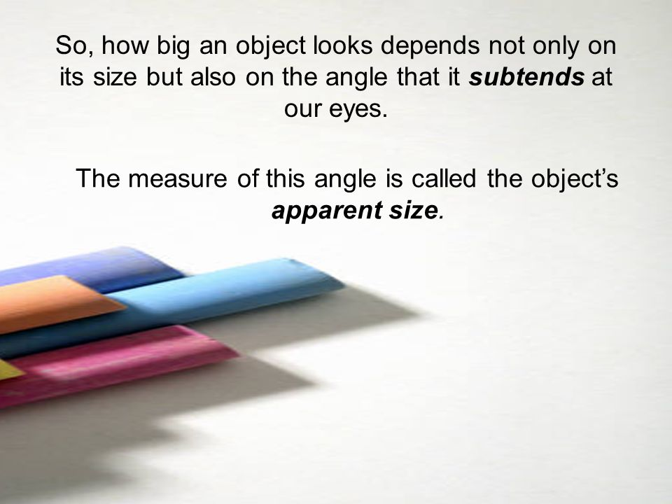 The measure of this angle is called the object's